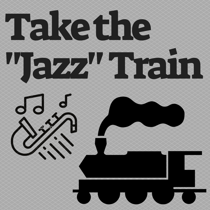 Take the Jazz train - <font style=&#34;text-transform: capitalize;&#34;>Open for Harp, Horn <b