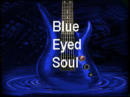 NEW - Blue Eyed Soul Performing June 2nd w/Nelson Montana - Added Bonus - Performers Jam - Details Below - Sold Out