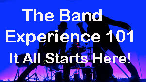 The Band Experience 101 Mondays