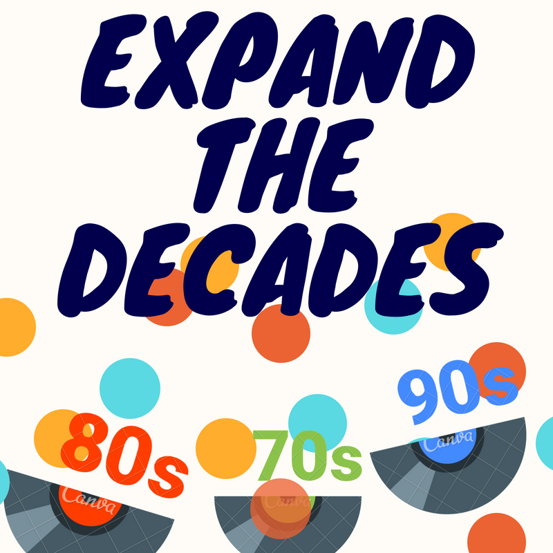 Expand the Decades! - <font style=&#34;text-transform: capitalize;&#34;>Open for Keys, Harp, Horn <br>
